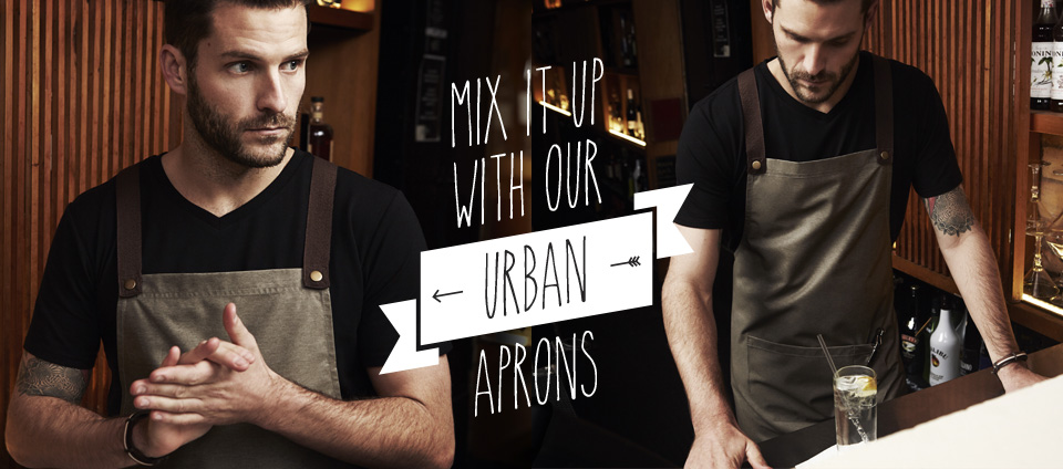Urban Apron range - Have you seen our new urban Apron range - Download a copy of our hospitality catalogue now